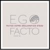 Ego-Facto